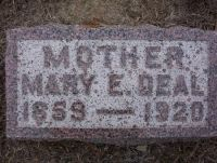 Mary E. Deal Headstone - born 1859 died 1920.